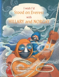 I Wish I'd Stood on Everest with Hillary and Norgay