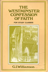 Westminster Confession of Faith for Study Classes
