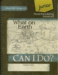 What on Earth Can I Do? - Junior Notebooking Journal