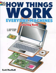 How Things Work: Everyday Machines - Coloring Book
