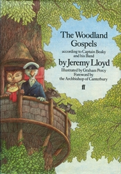 Woodland Gospels According to Captain Beaky and His Band