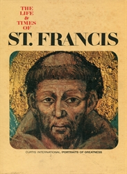 Life & Times of St. Francis