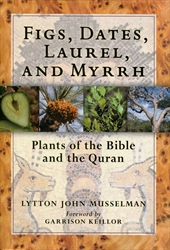 Figs, Dates, Laurel, and Myrrh