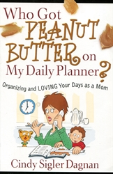Who Got Peanut Butter on My Daily Planner?