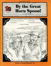By the Great Horn Spoon! - Literature Unit