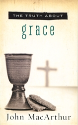 Truth About Grace