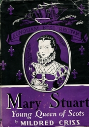 Mary Stuart, Young Queen of Scots