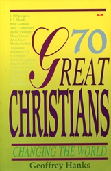 70 Great Christians Changing the World