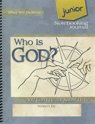 Who Is God? - Junior Notebooking Journal