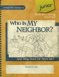 Who is My Neighbor? - Junior Notebooking Journal