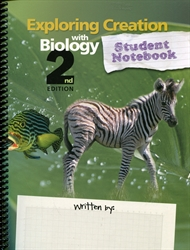 Exploring Creation With Biology - Student Notebook
