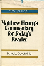 Matthew Henry's Commentary for Today's Reader