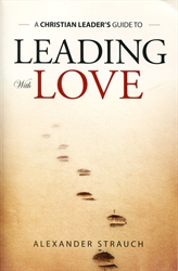 Christian Leader's Guide to Leading with Love