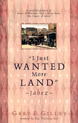 """I Just Wanted More Land""—Jabez"