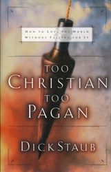 Too Christian, Too Pagan
