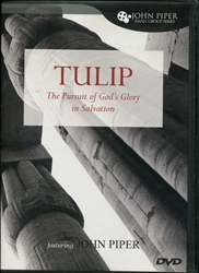 Tulip: The Pursuit of God's Glory in Salvation - DVD