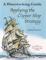 Bluestocking Guide - Applying the Clipper Ship Strategy