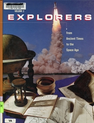 Explorers from Ancient Times to the Space Age Volume 2