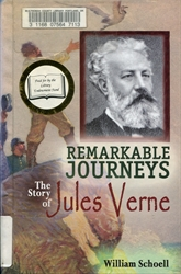 Remarkable Journeys: The Story of Jules Verne