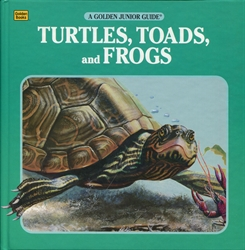 Turtles, Toads, and Frogs