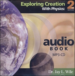 Exploring Creation With Physics - Audio Book