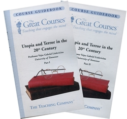 Great Courses - Utopia and Terror in the 20th Century