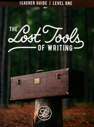 Lost Tools of Writing Level 1 - Teacher's Guide