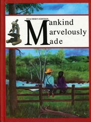 Mankind Marvelously Made - Teacher's Edition