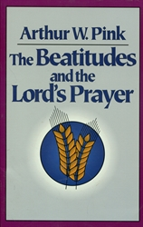 Beatitudes and the Lord's Prayer