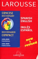 Larousse Concise Dictionary: Espanol/Ingles - English/Spanish