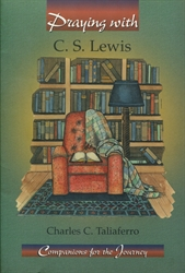 Praying with C. S. Lewis
