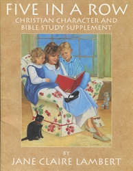 Five in a Row - Christian Character and Bible Study Supplement