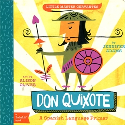 Don Quixote: A BabyLit Spanish Primer