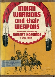 Indian Warriors and Their Weapons