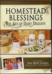 Homestead Blessings: Art of Dairy Delights