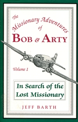 Missionary Adventures of Bob & Arty #1