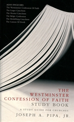 Westminster Confession of Faith - Study Book