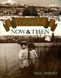 Seattle: Now & Then