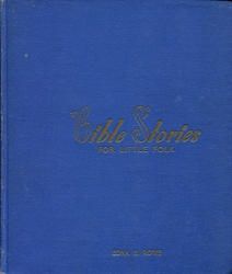 Bible Stories for Little Folk
