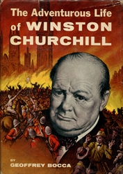 Adventurous Life of Winston Churchill