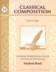 Classical Composition Book VII - Student Guide
