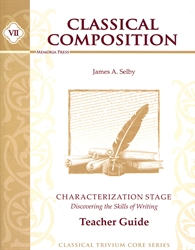 Classical Composition Book VII - Teacher Guide
