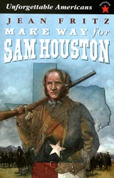 Make Way for Sam Houston