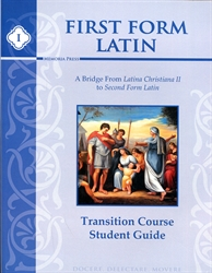 First Form Latin Transition Course - Student Guide