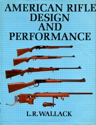American Rifle Design and Performance
