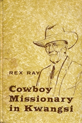 Cowboy Missionary in Kwangsi