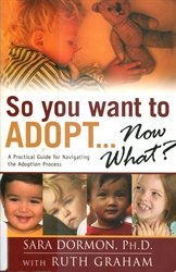 So You Want To Adopt... Now What?