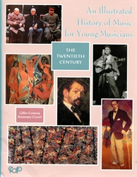 Illustrated History of Music for Young Musicians (20th Century)