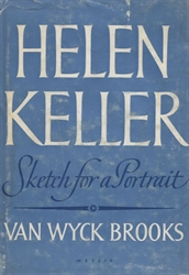 Helen Keller: Sketch for a Portrait