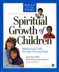 Parents' Guide to the Spiritual Growth of Children